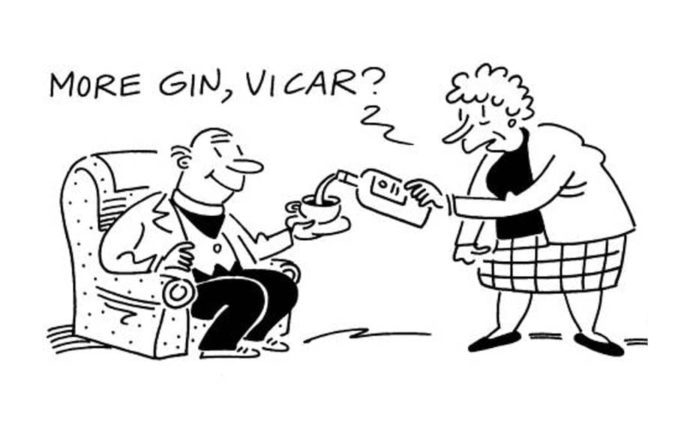 """More gin, vicar? As Public Health Wales claims drinking spirits is bad for you, The Steeple Times rebuts their frankly stupid study and asks: """"More gin, vicar?"""" – """"If you can't have one at eleven, have eleven at one."""""""